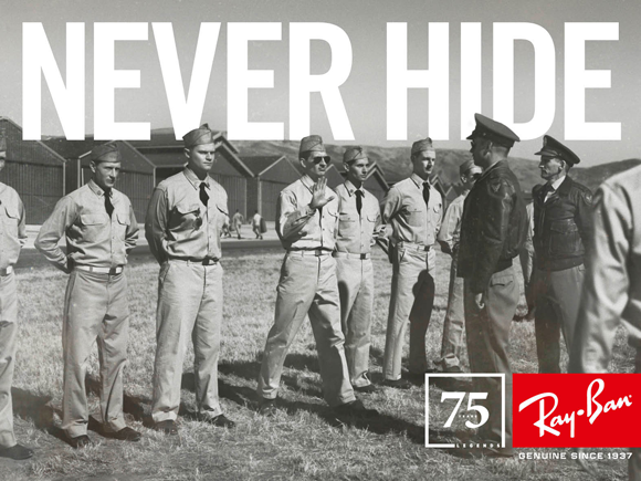 Campagne Never Hide des années 30