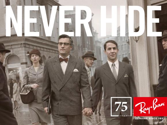 Campagne Never Hide des années 40