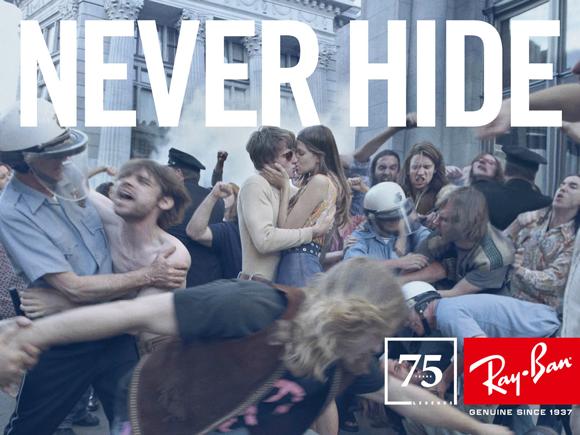Campagne Never Hide des années 70