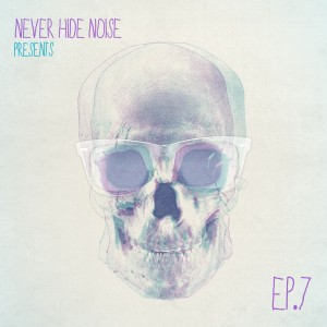 Cover Never Hide Noise EP7